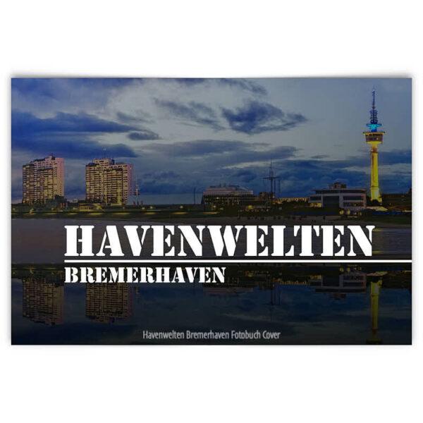 Coverbild Fotobuch »Havenwelten Bremerhaven«
